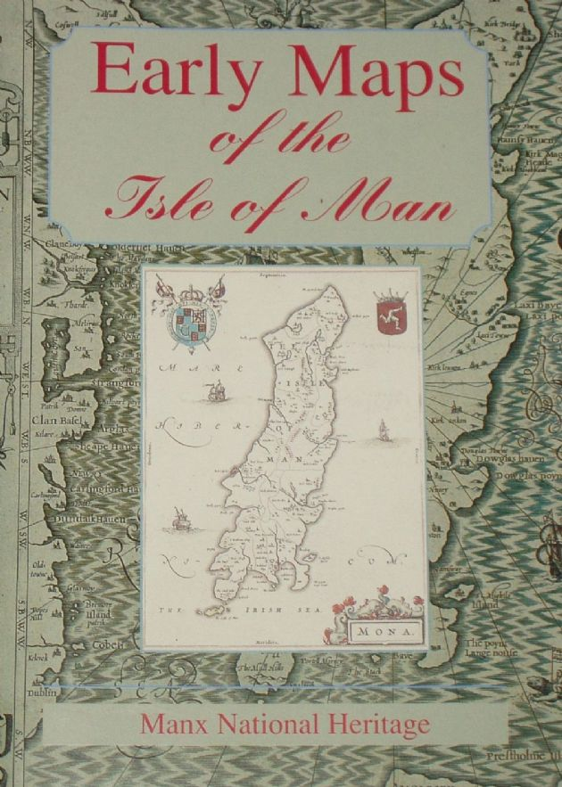 Early Maps of the Isle of Man, by A.M. Cubbon
